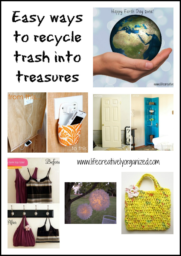 easy ways to recycle trash into treasures happy earth day
